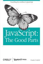 Okładka książki JavaScript: The Good Parts. The Good Parts