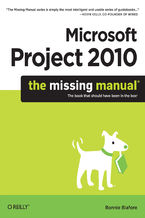 Okładka książki Microsoft Project 2010: The Missing Manual