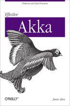 Okładka książki Effective Akka. Patterns and Best Practices