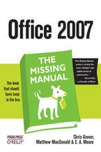 Okładka książki Office 2007: The Missing Manual. The Missing Manual