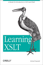 Okładka książki Learning XSLT. A Hands-On Introduction to XSLT and XPath