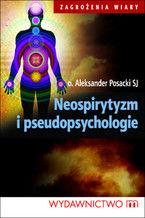 Neospirytyzm i pseudopsychologie