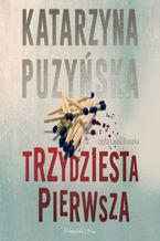Saga o policjantach z Lipowa. Trzydziesta pierwsza