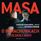 Masa o porachunkach polskiej mafii