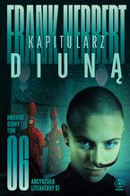Kroniki Diuny (#6). Kapitularz Diuną