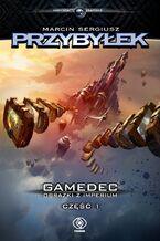 Gamedec. Gamedec. Obrazki z Imperium. Część 1