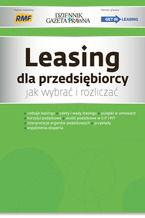 Leasing dla przedsiębiorcy jak wybrać i rozliczać