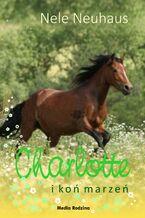 Charlotte i koń marzeń