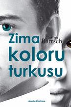 Zima koloru turkusu