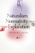 Naturalism, Normativity and Explanation