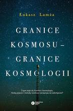 Granice kosmosu - granice kosmologii