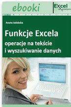 Okładka książki Funkcje Excela - operacje na tekście i wyszukiwanie danych