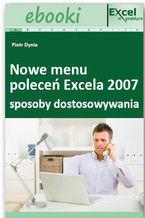 Okładka książki Sposoby dostosowywania nowego menu poleceń Excela 2007