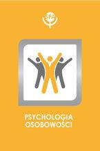 Dysregulacja emocjonalna i poznawcze aspekty teorii umysłu a dojrzałość mechanizmów obronnych jako wskaźnik poziomu organizacji osobowości