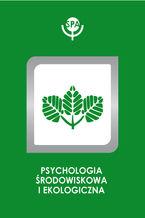 Psychospołeczne korelaty preferencji środowiskowych oraz zachowań rekreacyjnych młodzieży