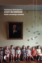 Okładka książki/ebooka Czasy secondhand. Koniec czerwonego człowieka
