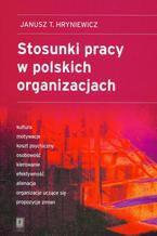 Stosunki pracy w polskich organizacjach
