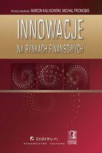 Innowacje na rynkach finansowych