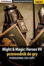 Might  Magic: Heroes VII - przewodnik do gry