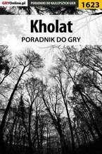 Kholat - poradnik do gry