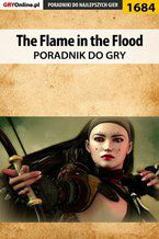 The Flame in the Flood - poradnik do gry
