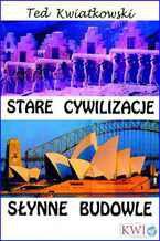 Stare cywilizacje słynne budowle
