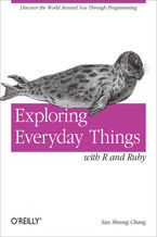 Okładka książki Exploring Everyday Things with R and Ruby. Learning About Everyday Things