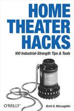 Okładka książki Home Theater Hacks. 100 Industrial-Strength Tips & Tools