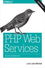 Okładka książki PHP Web Services. APIs for the Modern Web. 2nd Edition