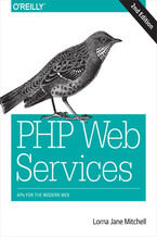 PHP Web Services. APIs for the Modern Web. 2nd Edition