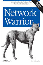 Okładka książki Network Warrior. Everything You Need to Know That Wasn't on the CCNA Exam. 2nd Edition