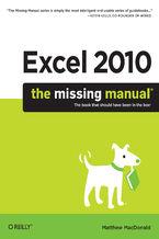 Okładka książki Excel 2010: The Missing Manual