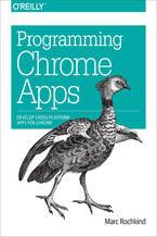 Okładka książki Programming Chrome Apps