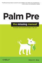 Okładka książki Palm Pre: The Missing Manual. The Missing Manual