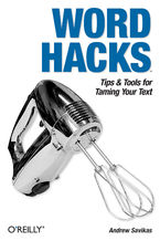 Okładka książki Word Hacks. Tips & Tools for Taming Your Text