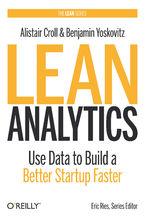 Okładka książki Lean Analytics. Use Data to Build a Better Startup Faster