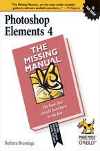Okładka książki Photoshop Elements 4: The Missing Manual. The Missing Manual