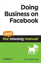 Doing Business on Facebook: The Mini Missing Manual