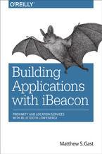 Okładka książki Building Applications with iBeacon. Proximity and Location Services with Bluetooth Low Energy