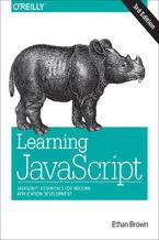 Okładka książki Learning JavaScript. JavaScript Essentials for Modern Application Development. 3rd Edition