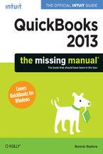 Okładka książki QuickBooks 2013: The Missing Manual. The Official Intuit Guide to QuickBooks 2013