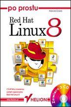 Okładka książki Po prostu Red Hat Linux 8