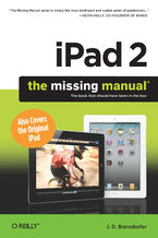 Okładka książki iPad 2: The Missing Manual. The Missing Manual. 2nd Edition