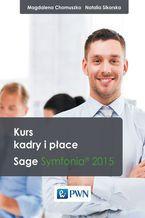 Okładka książki Kurs kadry i płace. Sage Symfonia? 2015