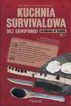 Kuchnia survivalowa. Część 1
