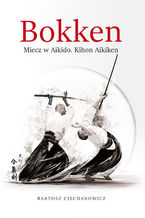 Bokken. Miecz w Aikido: Kihon Aikiken
