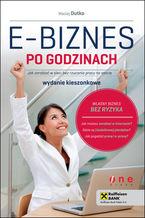 Okładka książki E-biznes po godzinach. Jak zarabiać w sieci bez rzucania pracy na etacie. Wydanie kieszonkowe