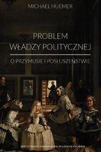 Problem władzy politycznej