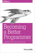 Okładka książki Becoming a Better Programmer. A Handbook for People Who Care About Code