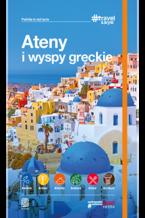 Ateny i wyspy greckie. #Travel&Style. Wydanie 1